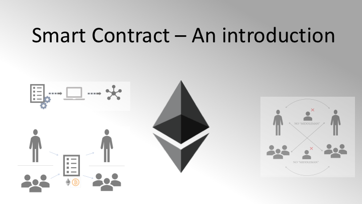 SMART CONTRACT An Introduction