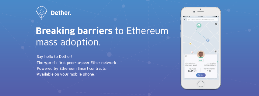 Dether - Breaking barriers to Ethereum mass adoption