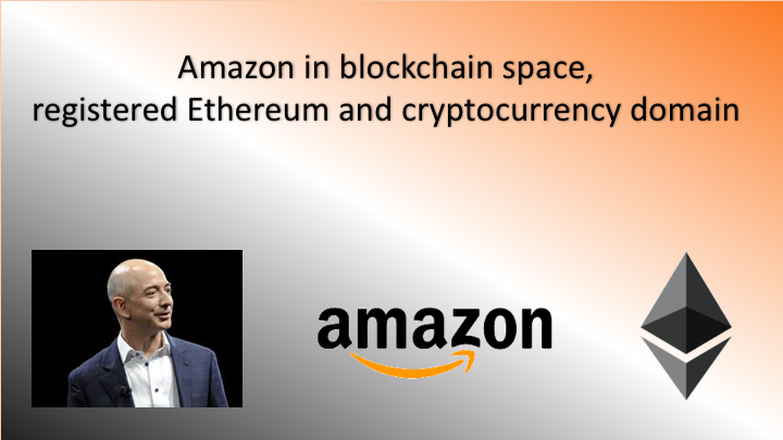 Amazon in blockchain space, registered Ethereum and cryptocurrency domain
