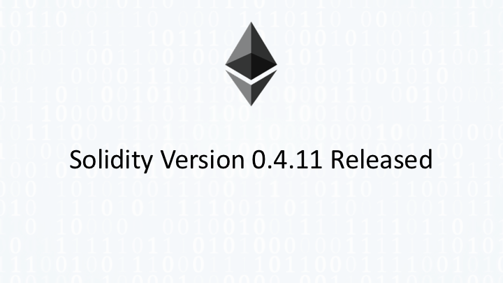 Solidity Version 0.4.11 Released