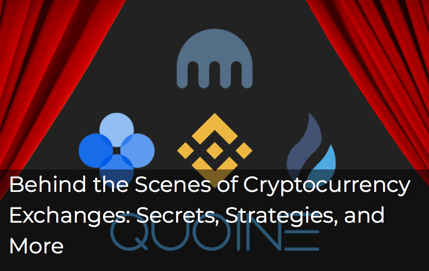 Behind the Scenes of a Cryptocurrency Exchange: Secrets, Strategies, and More