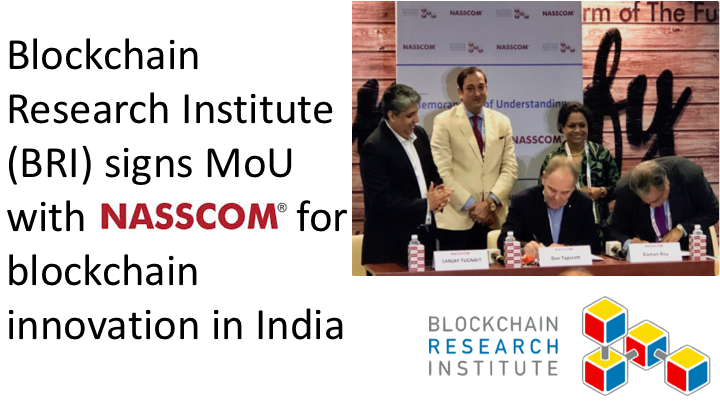 Blockchain Research Institute (BRI) signs MoU with NASSCOM for blockchain innovation in India