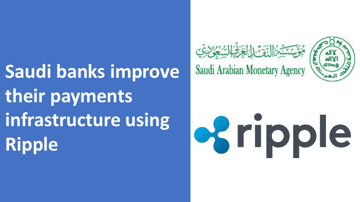Saudi banks improve their payments infrastructure using Ripple
