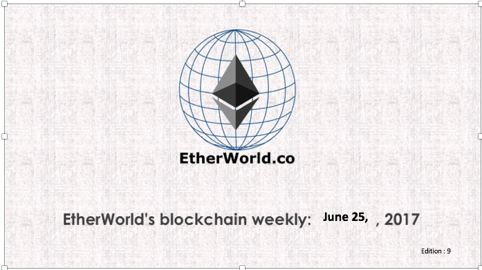 EtherWorld's weekly: June 25, 2017