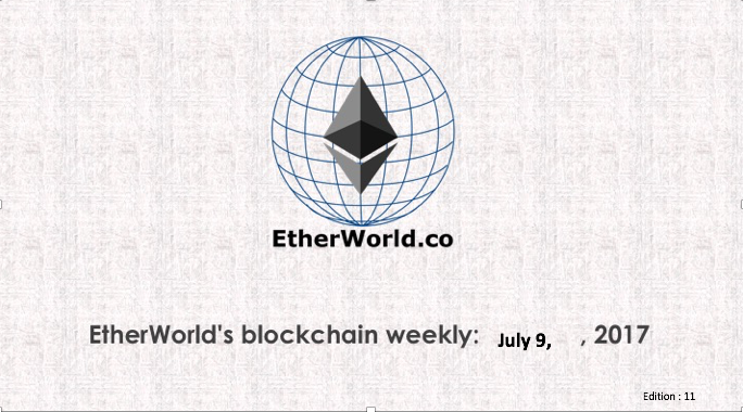 EtherWorld's weekly: July 9, 2017
