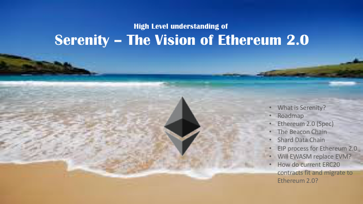 Serenity - The Vision of Ethereum 2.0