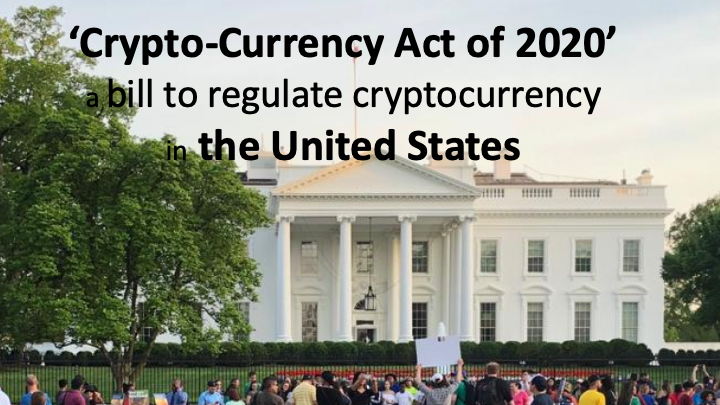 'Crypto-Currency Act of 2020': a bill to regulate cryptocurrency in the United States
