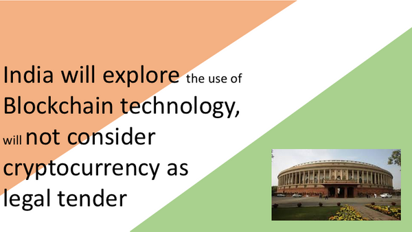 India will explore the use of Blockchain technology, will not consider cryptocurrency as legal tender
