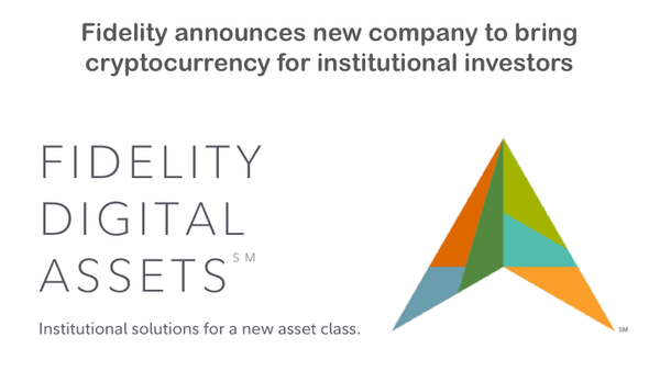 Fidelity announces new company to bring cryptocurrency for institutional investors