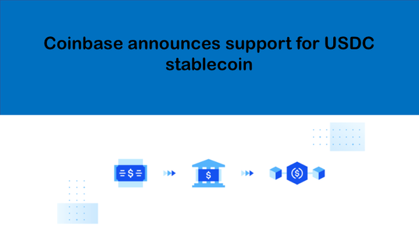 Coinbase announces support for USDC stablecoin
