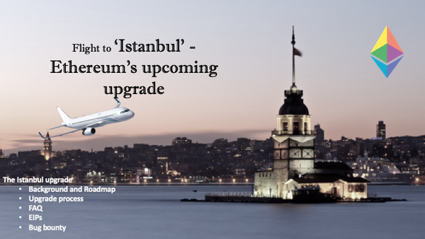 Flight to 'Istanbul' - Ethereum's upcoming upgrade