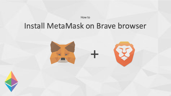Install MetaMask on Brave browser
