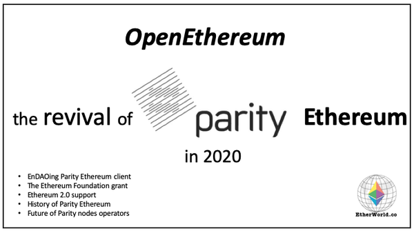OpenEthereum - the revival of Parity Ethereum in 2020