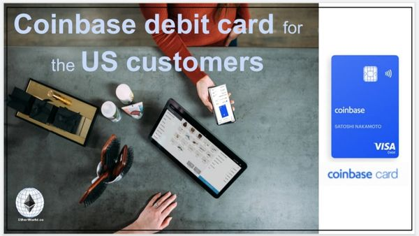 Coinbase debit card for the US customers