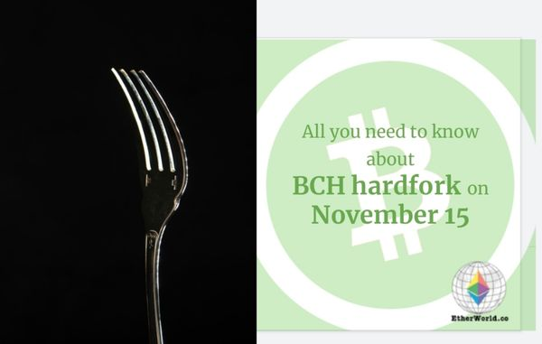 All you need to know about BCH hardfork before November 15