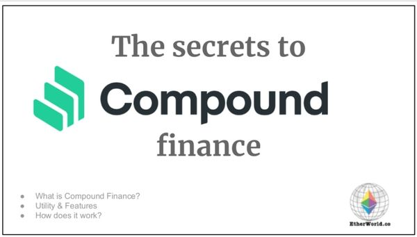 The secrets to Compound Finance
