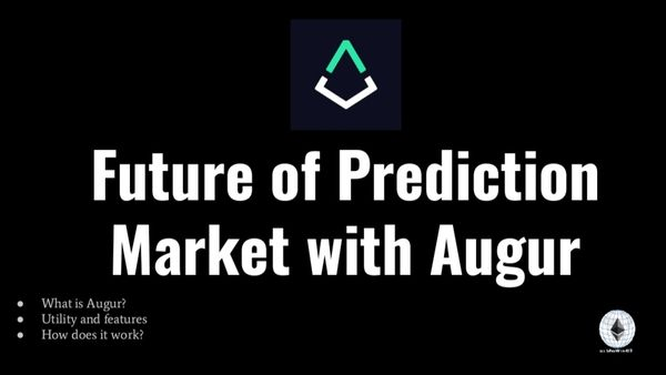 Future of Prediction Market with Augur