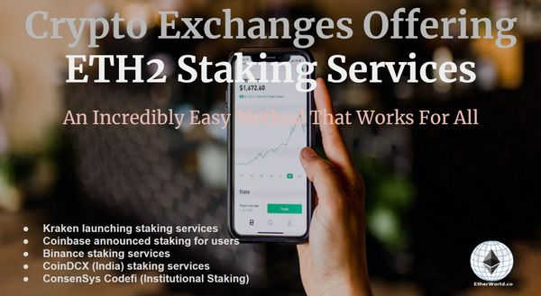 Crypto exchanges offering Eth2 staking services